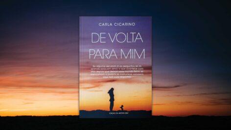 """Livro """"De Volta Para Mim"""" Carla Cicarino"""